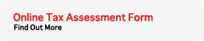 Click here to fill the tax assessment form online